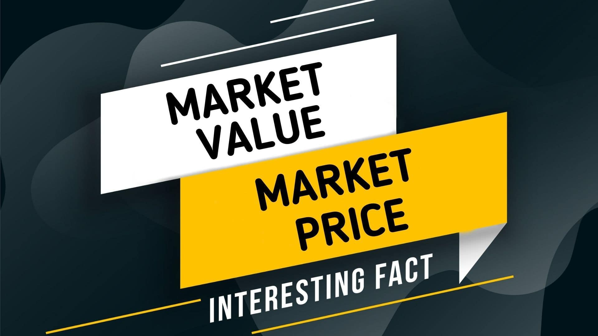 Relationship between Market Value and Market price