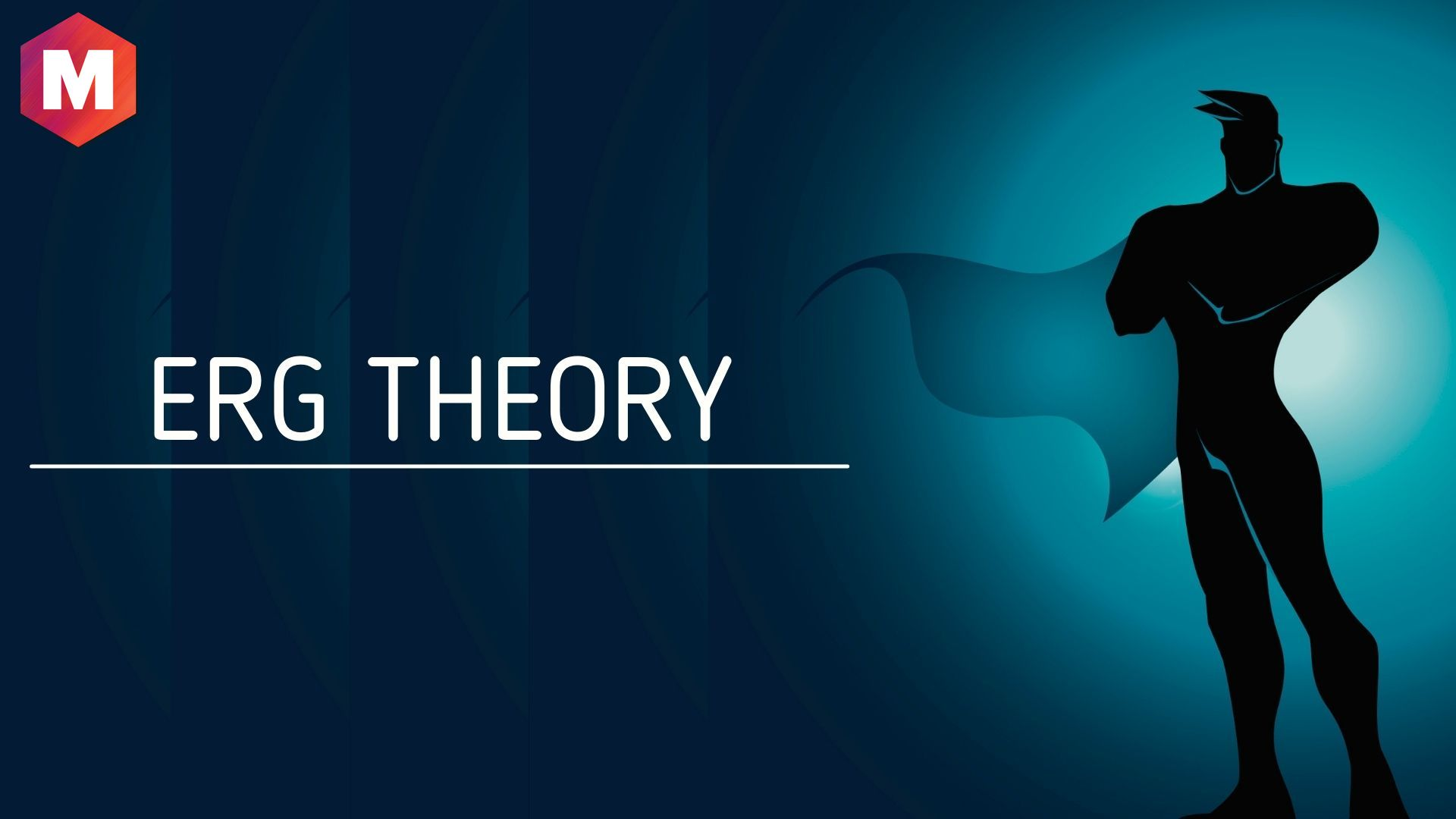 Managerial Implications of ERG Theory