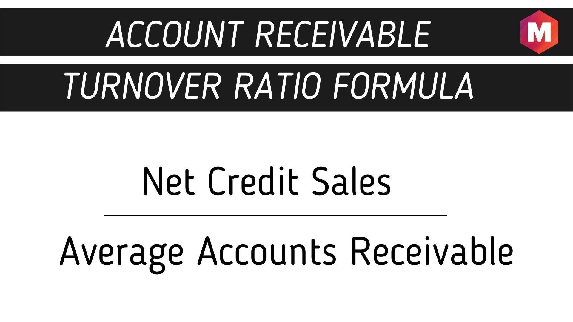 Account Receivable Turnover Ratio Formula