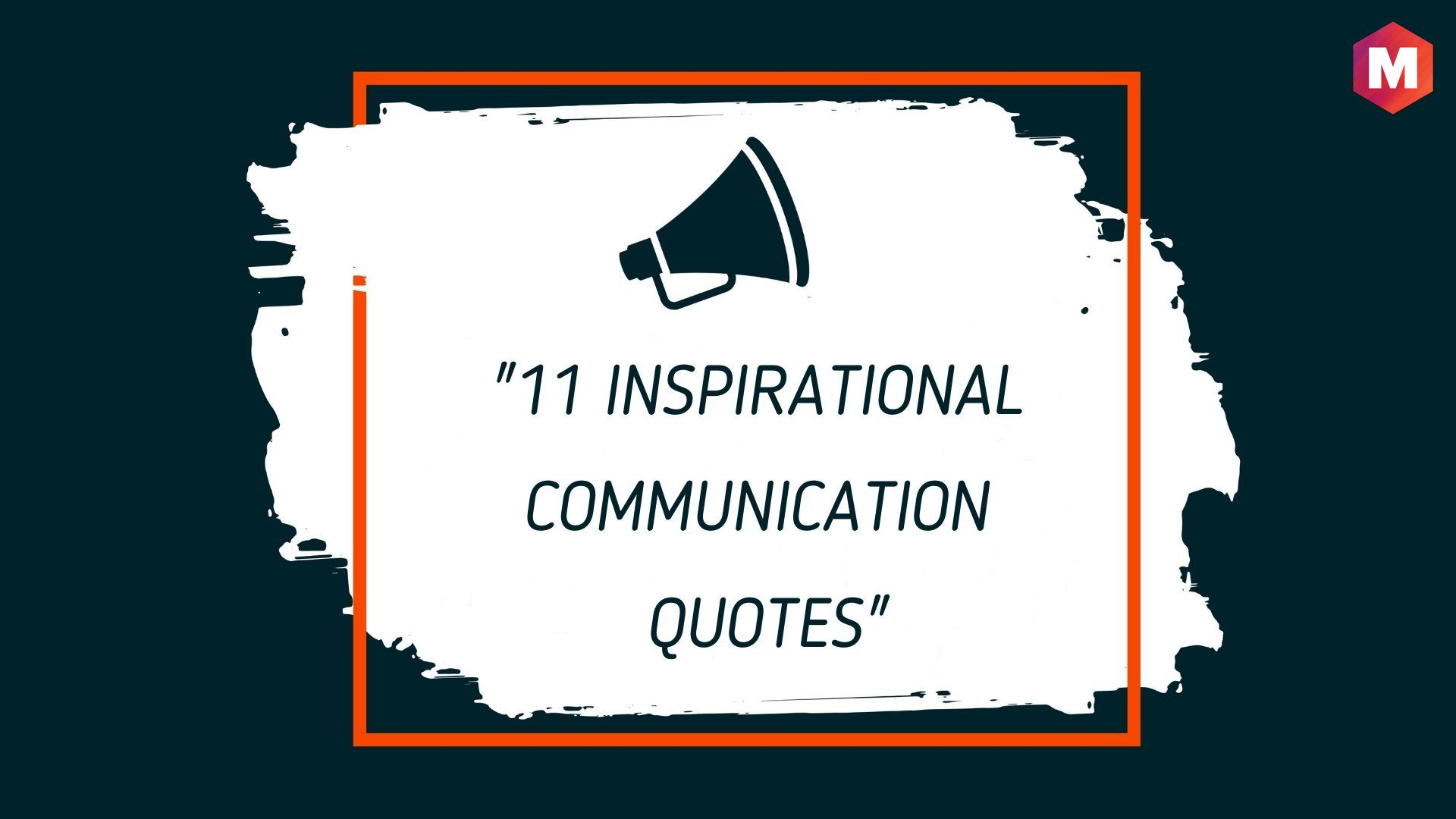 Inspirational Communication Quotes