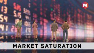 Market Saturation